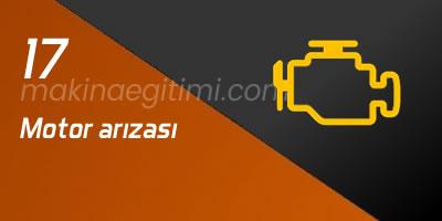 araç gösterge işaretleri motor arızası