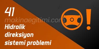 arabadaki işaretler hidrolik direksiyon problemi