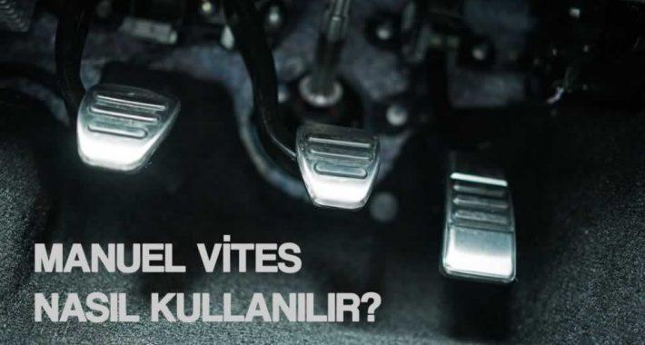 Manuel Vites Nasıl Kullanılır?