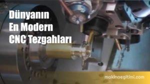 Dünyanın en modern cnc tezgahları video serisi 5-8