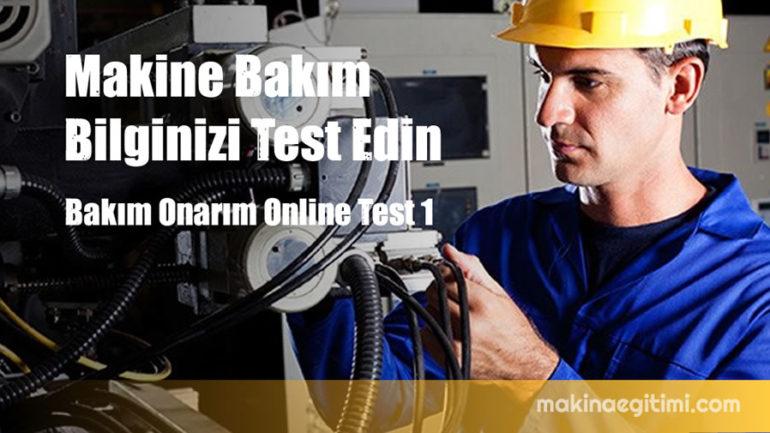 Makine Bakım Bilginizi Test Edin. Online Test 1