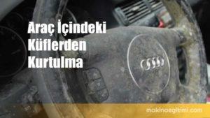 Araç içindeki Küflenmeyi Önleme ve Giderme